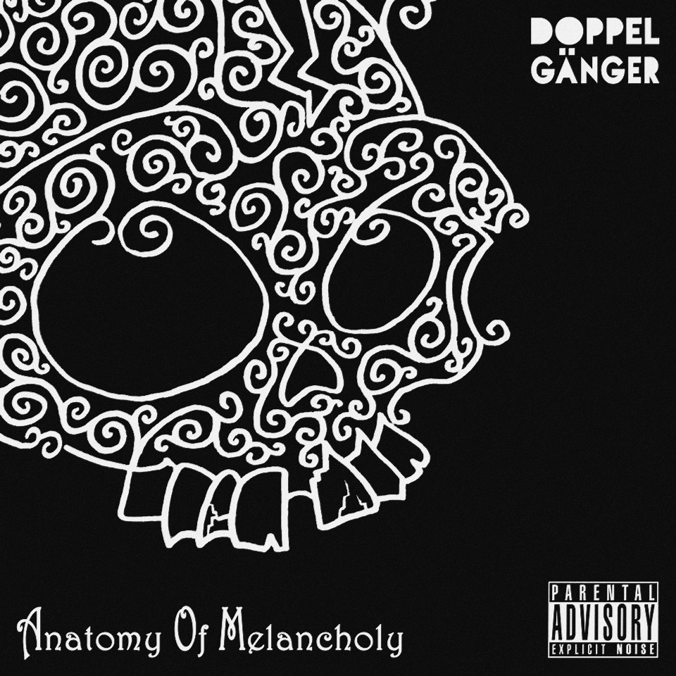 Doppelgänger – Anatomy Of Melancholy
