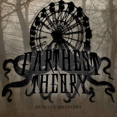Farthest Theory – Humans Disasters (Ep)