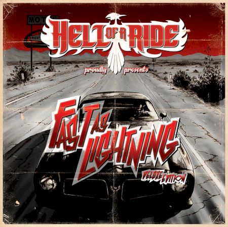 Hell Of A Ride – Fast As Lightning (Deluxe Edition Ep)