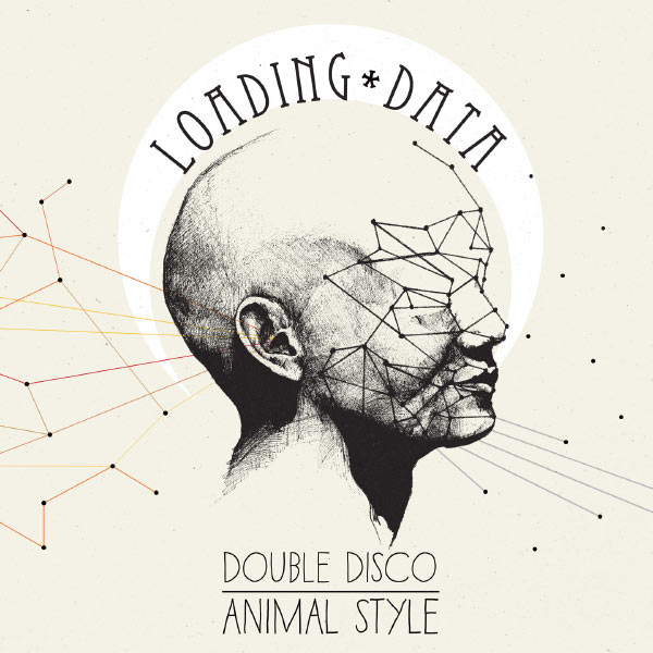 Loading Data – Double Disco Animal Style