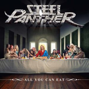 Steel Panther - All You Can Eat (1er avril 2014 - Universal Republic Records)