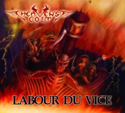 Heaven's Colt -Labour du Vice