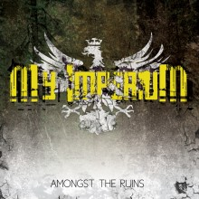My Imperium – Amongst The Ruins (EP)