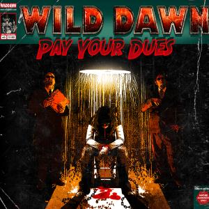 Pay Your Dues, second album de Wild Down (novembre 2013)
