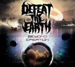 Defeat The Earth – Beyond Creation (Album)