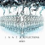 Inner Reflections – Reset (Album)